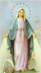 In 1830, Our Lady asked Sister Catherine Laboure to have a medal made according to certain specifications.  We now know this as the Miraculous Medal.